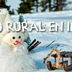 ¿Por qué elegir el turismo rural en invierno?