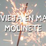 Disfruta de la Nochevieja 2018 en Masía El Molinete