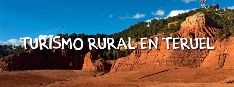 a2813b5469fdf Turismo rural Teruel  todo lo que debes saber