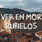 Qué ver en Mora de Rubielos